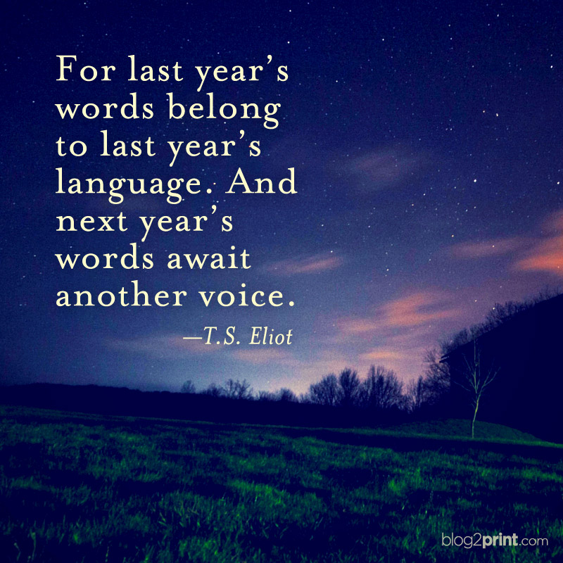 Inspirational Quote T S Eliot Blog2print